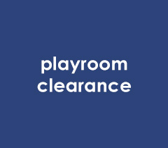 Playroom Clearance